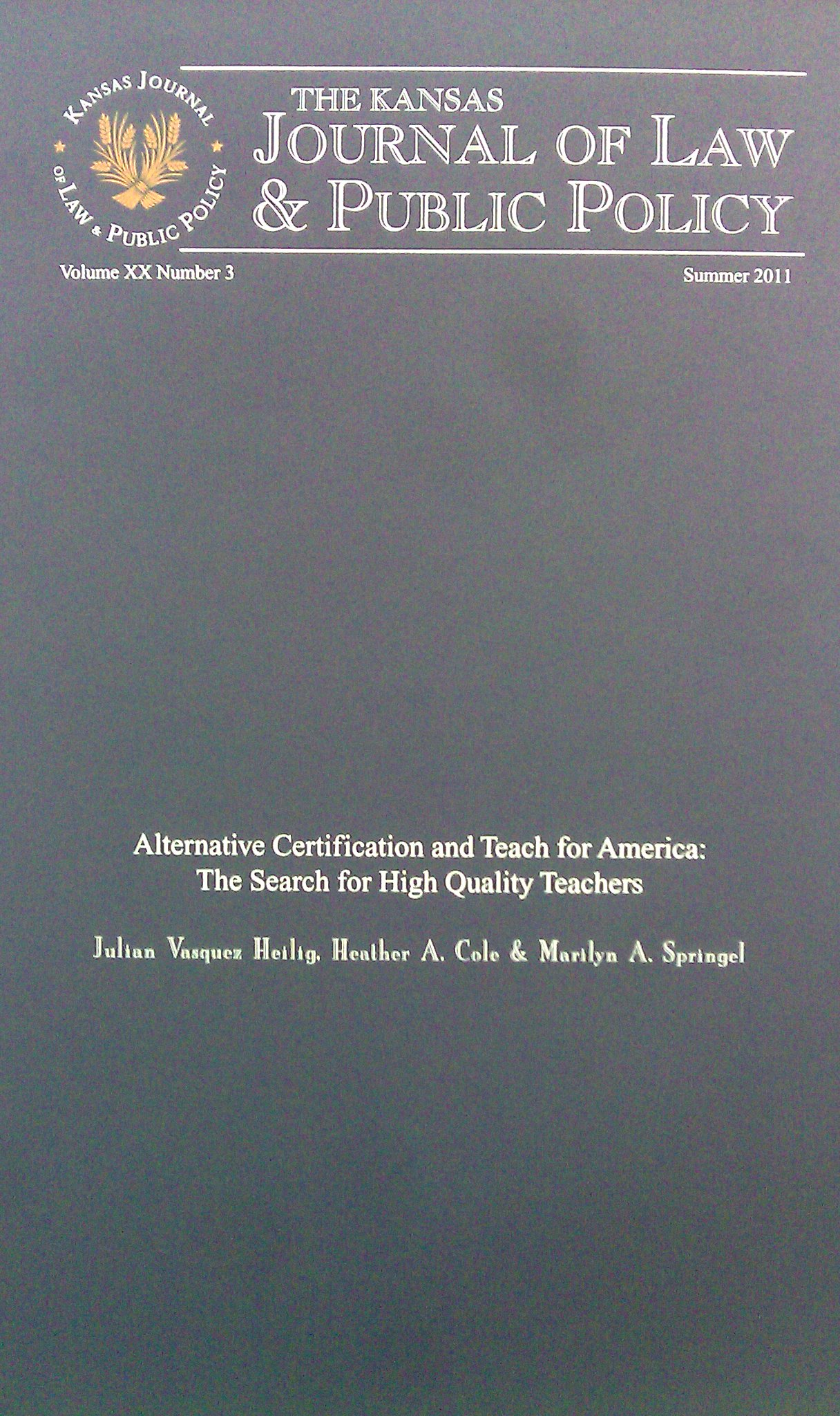 Alternative certification and teach for america the search for alternative certification and teach for america the search for high quality teachers kansas journal of law and public policy 203 388 412 1betcityfo Images