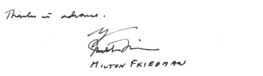 HELP! Anyone out there have a talent for reading Milton Friedman's difficult handwriting?